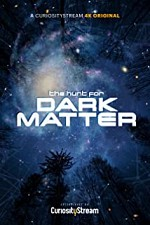 Watch The Hunt for Dark Matter