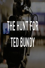 Watch The Hunt for Ted Bundy