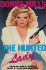 Watch The Hunted Lady