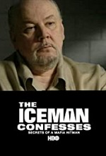 Watch The Iceman Confesses: Secrets of a Mafia Hitman