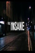 Watch The Insane