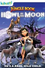 Watch The Jungle Book: Howl at the Moon