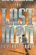 Watch The Last Man on Planet Earth