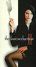 Watch The Last Seduction II