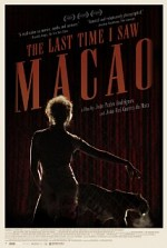 Watch The Last Time I Saw Macao