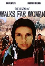 Watch The Legend of Walks Far Woman