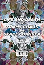 Watch The Life and Death of Tommy Chaos and Stacey Danger