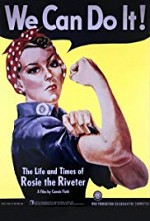 Watch The Life and Times of Rosie the Riveter