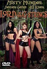 Watch The Lord of the G-Strings: The Femaleship of the String