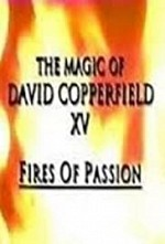 Watch The Magic of David Copperfield XV: Fires of Passion