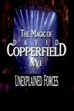 Watch The Magic of David Copperfield XVI: Unexplained Forces