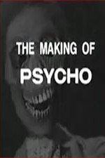 Watch The Making of 'Psycho'