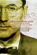 Watch The Man Nobody Knew: In Search of My Father, CIA Spymaster William Colby