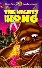 Watch The Mighty Kong