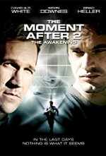 Watch The Moment After II: The Awakening