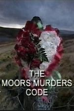 Watch The Moors Murders Code