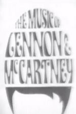 Watch The Music of Lennon & McCartney