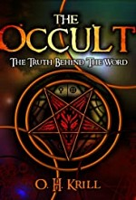 Watch The Occult: The Truth Behind the Word