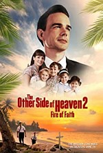 Watch The Other Side of Heaven 2: Fire of Faith