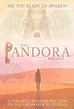 Watch The Pandora Project: Are You Ready to Awaken?