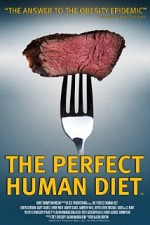 Watch The Perfect Human Diet