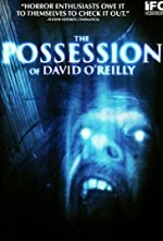 Watch The Possession of David O'Reilly