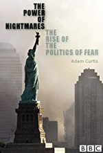 The Power of Nightmares: The Rise of the Politics of Fear SE