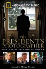 Watch The President's Photographer: Fifty Years Inside the Oval Office
