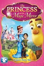 Watch The Princess and the Magic Mirror