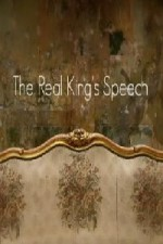 Watch The Real King's Speech