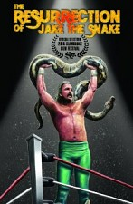 Watch The Resurrection of Jake The Snake Roberts