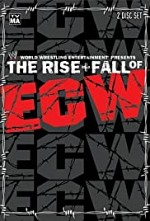 Watch The Rise & Fall of ECW