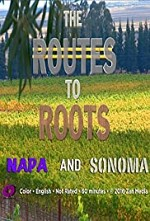 Watch The Routes to Roots: Napa and Sonoma
