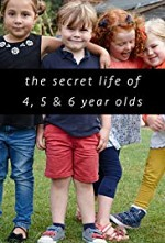 The Secret Life of 4, 5 and 6 Year Olds SE