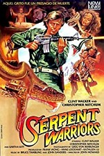 Watch The Serpent Warriors
