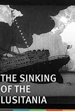 Watch The Sinking of the Lusitania