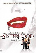 Watch The Sisterhood: Pledge of Evil