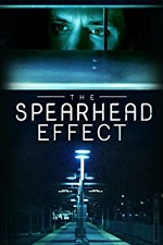 Watch The Spearhead Effect
