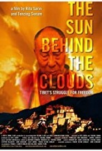 Watch The Sun Behind the Clouds: Tibet's Struggle for Freedom