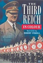 Watch The Third Reich, in Color