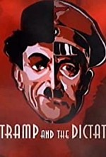 Watch The Tramp and the Dictator