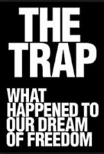 The Trap: What Happened to Our Dream of Freedom SE