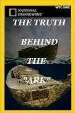 Watch The Truth Behind: The Ark