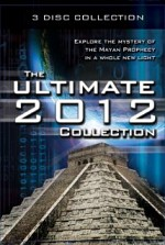 Watch The Ultimate 2012 Collection: Explore the Mystery of the Mayan Prophecy