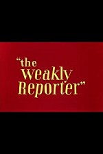 Watch The Weakly Reporter