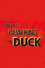 Watch The Wise Quacking Duck