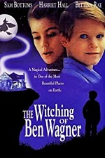 Watch The Witching of Ben Wagner