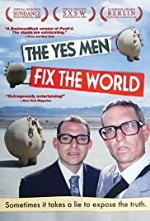 Watch The Yes Men Fix the World