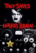 Watch They Saved Hitler's Brain