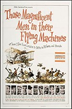 Watch Those Magnificent Men in Their Flying Machines or How I Flew from London to Paris in 25 hours 11 minutes